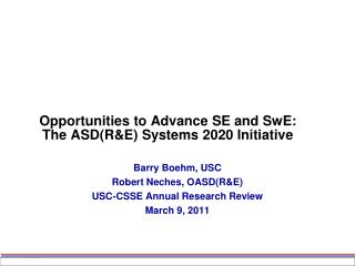 Opportunities to Advance SE and SwE: The ASDRE Systems 2020 Initiative