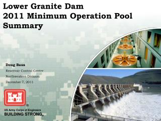 Lower Granite Dam 2011 Minimum Operation Pool Summary