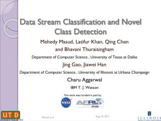 Data Stream Classification and Novel Class Detection