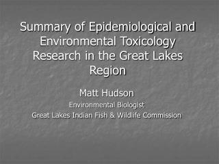 Summary of Epidemiological and Environmental Toxicology Research in the Great Lakes Region