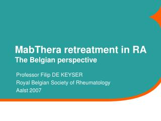MabThera retreatment in RA The Belgian perspective