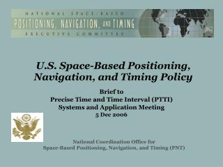 U.S. Space-Based Positioning, Navigation, and Timing Policy