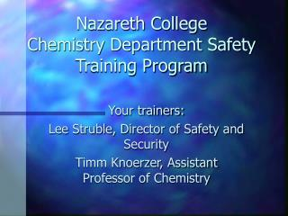 Nazareth College Chemistry Department Safety Training Program
