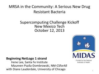 MRSA in the Community: A Serious New Drug Resistant Bacteria