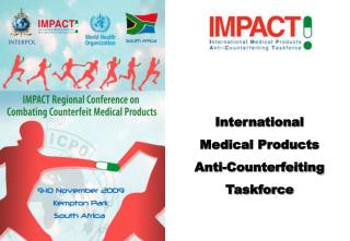 International  Medical Products  Anti-Counterfeiting  Taskforce