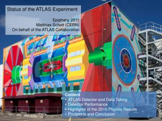Status of the ATLAS Experiment Epiphany 2011 Matthias Schott (CERN)