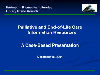 Dartmouth Biomedical Libraries Library Grand Rounds