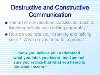 Destructive and Constructive Communication