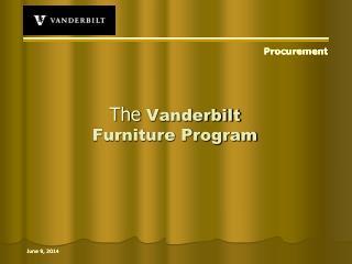 The Vanderbilt Furniture Program
