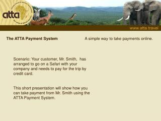 The ATTA Payment System