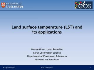 Land surface temperature (LST) and its applications