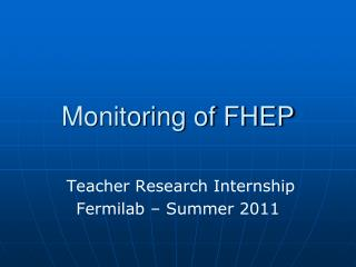 Monitoring of FHEP