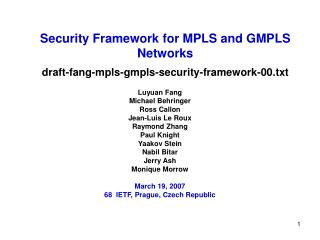 Security Framework for MPLS and GMPLS Networks draft-fang-mpls-gmpls-security-framework-00.txt