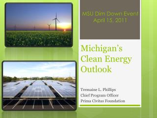 Michigan ' s Clean Energy Outlook