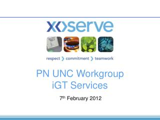 PN UNC Workgroup  iGT Services