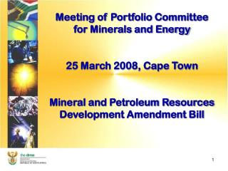 Meeting of Portfolio Committee for Minerals and Energy 25 March 2008, Cape Town