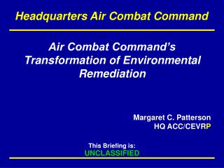 Air Combat Command's Transformation of Environmental Remediation