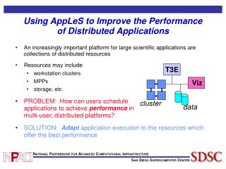 Using AppLeS to Improve the Performance of Distributed Applications