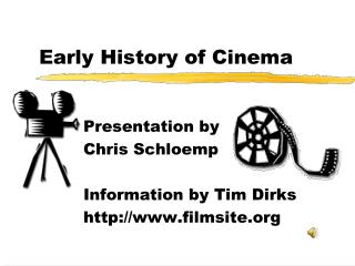 Early History of Cinema