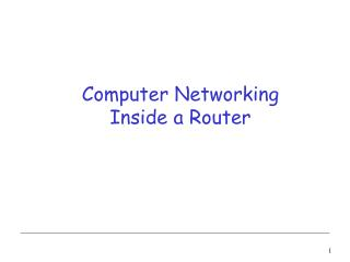 Computer Networking Inside a Router