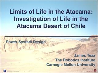 Limits of Life in the Atacama: Investigation of Life in the Atacama Desert of Chile