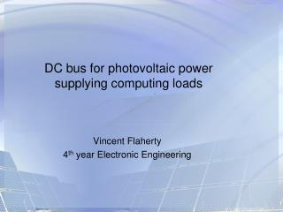 DC bus for photovoltaic power supplying computing loads