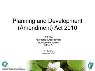 Planning and Development (Amendment) Act 2010