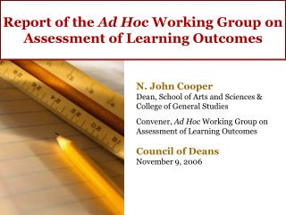Report of the  Ad Hoc  Working Group on Assessment of Learning Outcomes