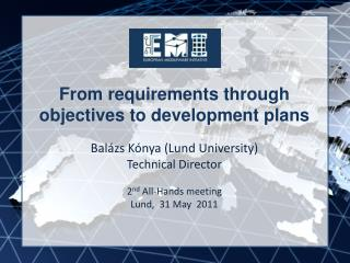 From requirements through objectives to development plans