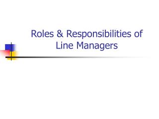 Roles & Responsibilities of Line Managers