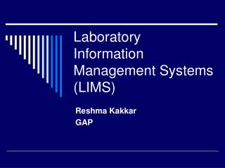 Laboratory Information Management Systems (LIMS)
