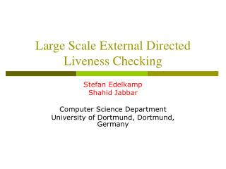 Large Scale External Directed Liveness Checking