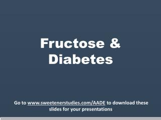 Fructose & Diabetes