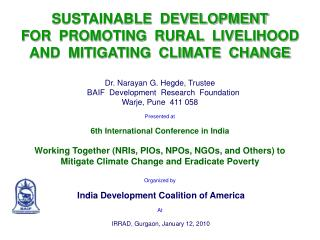 SUSTAINABLE  DEVELOPMENT FOR  PROMOTING  RURAL  LIVELIHOOD AND  MITIGATING  CLIMATE  CHANGE