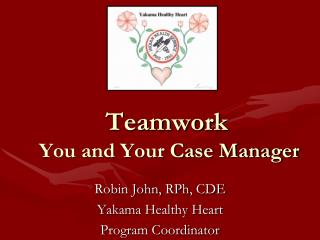 Teamwork   You and Your Case Manager