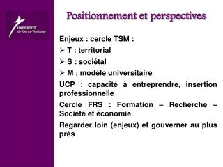 Positionnement et perspectives
