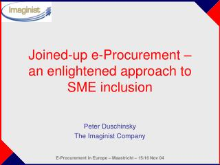Joined-up e-Procurement – an enlightened approach to SME inclusion