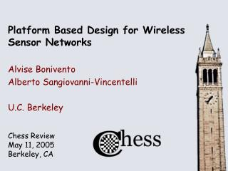 Platform Based Design for Wireless Sensor Networks