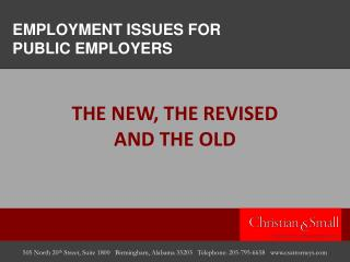 EMPLOYMENT ISSUES FOR  PUBLIC EMPLOYERS