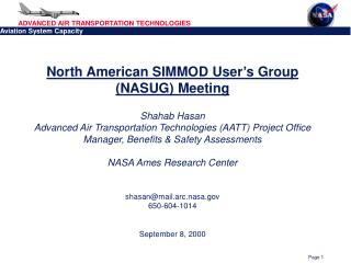 North American SIMMOD User's Group (NASUG) Meeting Shahab Hasan