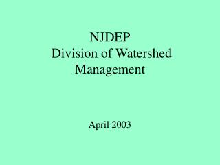 NJDEP  Division of Watershed Management