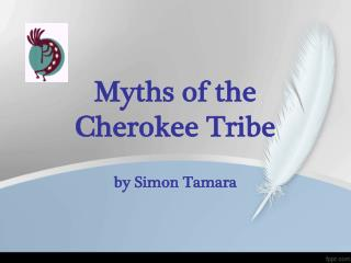 Myths of the  Cherokee Tribe