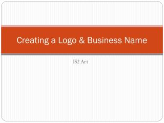 Creating a Logo & Business Name