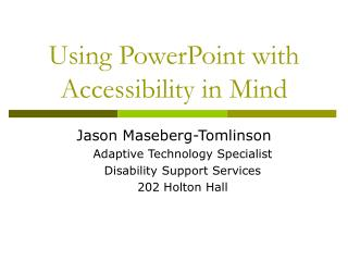 Using PowerPoint with Accessibility in Mind
