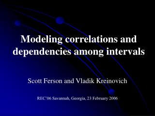 Modeling correlations and dependencies among intervals