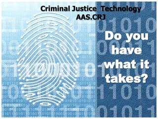 Criminal Justice  Technology AAS.CRJ