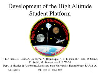 Development of the High Altitude Student Platform