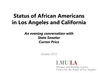 Status of  African Americans in  Los Angeles and California