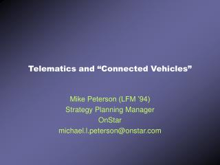 "Telematics and ""Connected Vehicles"""