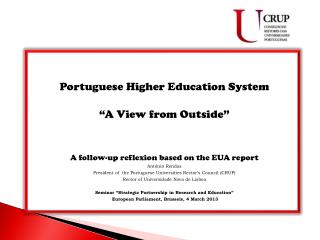 "Portuguese  Higher Education System ""A  View from Outside """